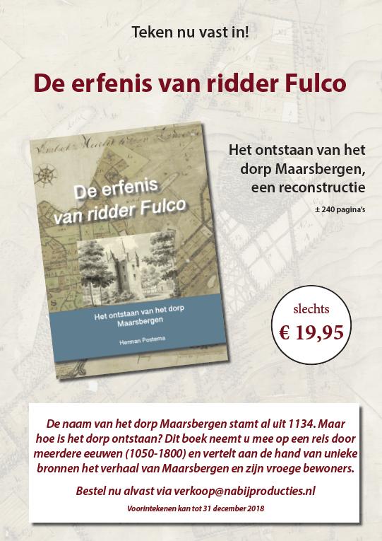 De erfenis van ridder Fulco. Een boek over het ontstaan van Maarsbergen